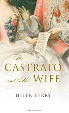 The Castrato and His Wife 9780199569816