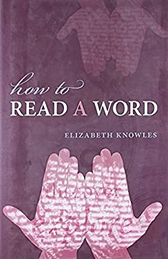 How to Read a Word 9780199574896