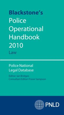Blackstone's Police Operational Handbook: Law: Police National Legal Database