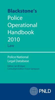 Blackstone's Police Operational Handbook: Law: Police National Legal Database