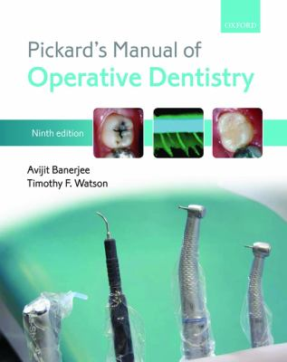 Pickard's Manual of Operative Dentistry 9780199579150