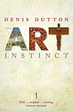 The Art Instinct: Beauty, Pleasure, and Human Evolution 9780199580736
