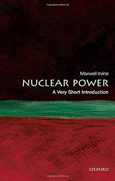 Nuclear Power: A Very Short Introduction 9780199584970