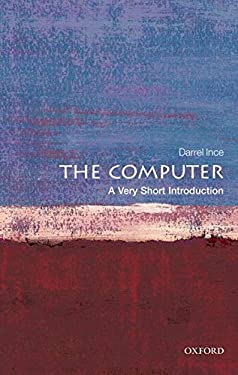 The Computer: A Very Short Introduction 9780199586592
