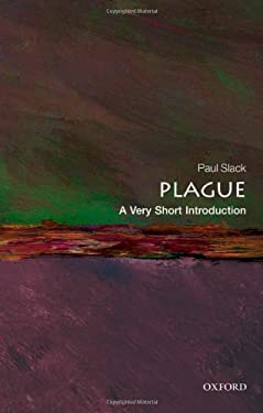 Plague: A Very Short Introduction 9780199589548