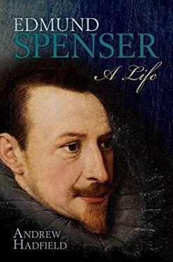 Edmund Spenser: A Life 9780199591022
