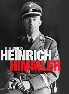 Heinrich Himmler: A Life 9780199592326