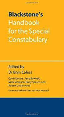 Blackstone's Handbook for the Special Constabulary 9780199592579