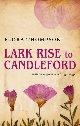 Lark Rise to Candleford 9780199601608