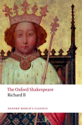 Richard II: The Oxford Shakespeare 9780199602285