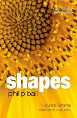 Shapes: Nature's Patterns: A Tapestry in Three Parts 9780199604869