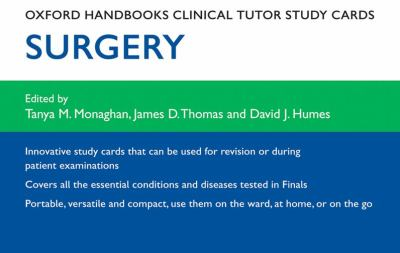 Oxford Handbooks Clinical Tutor Study Cards: Surgery 9780199606429