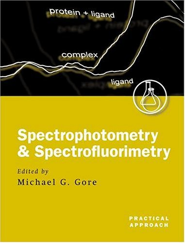 Spectrophotometry and Spectrofluorimetry: A Practical Approach 9780199638123