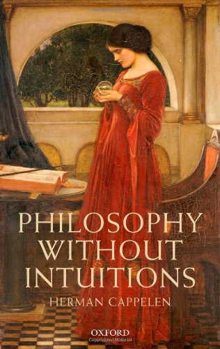Philosophy Without Intuitions 9780199644865