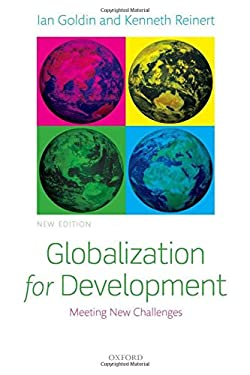Globalization for Development: Meeting New Challenges 9780199645565