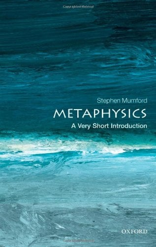 Metaphysics: A Very Short Introduction 9780199657124
