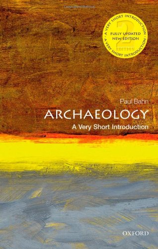 Archaeology: A Very Short Introduction 9780199657438