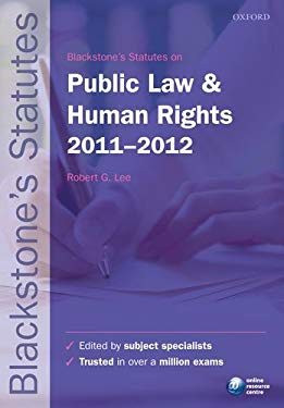 Blackstone's Statutes on Public Law and Human Rights 2011-2012 9780199692514