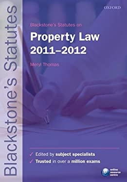 Blackstone's Statutes on Property Law 2011-2012 9780199692545
