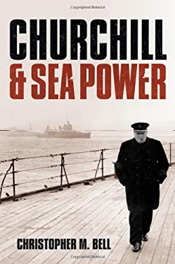 Churchill and Seapower 9780199693573