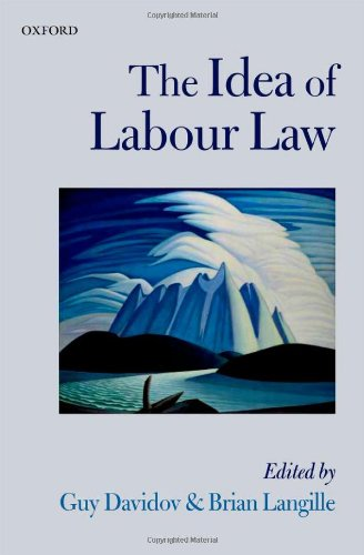 The Idea of Labour Law 9780199693610