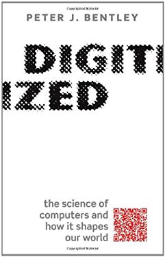 Digitized: The Science of Computers and How It Shapes Our World 9780199693795