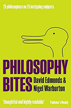Philosophy Bites. by David Edmonds, Nigel Warburton 9780199694662