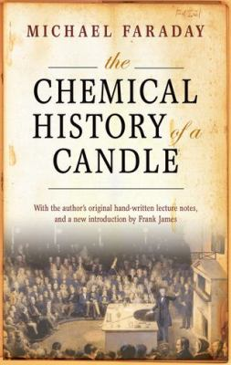 The Chemical History of a Candle 9780199694914