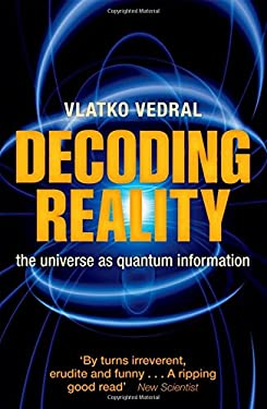 Decoding Reality: The Universe as Quantum Information 9780199695744