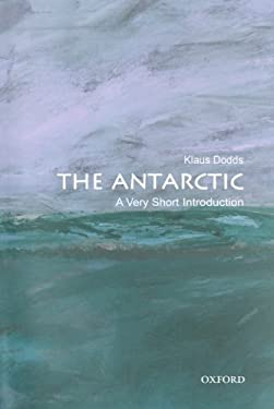 The Antarctic: A Very Short Introduction 9780199697687