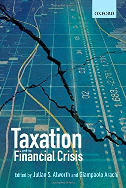 Taxation and the Financial Crisis 9780199698165