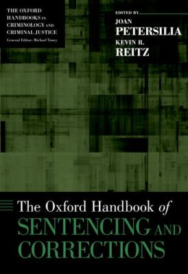 The Oxford Handbook of Sentencing and Corrections 9780199730148
