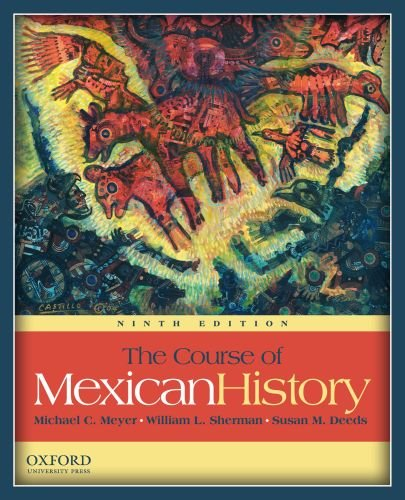 The Course of Mexican History 9780199730384