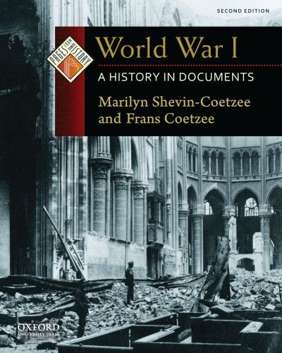 World War I: A History in Documents 9780199731527