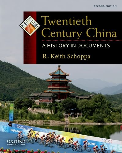Twentieth Century China: A History in Documents 9780199732005