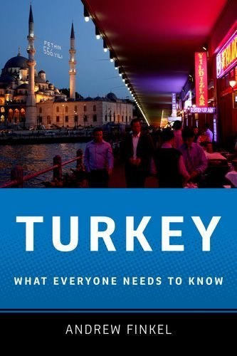 Turkey: What Everyone Needs to Know 9780199733040