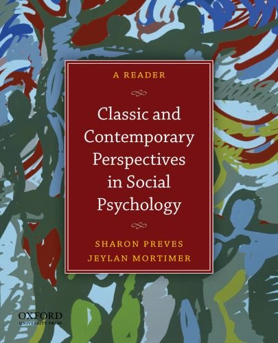 Classic and Contemporary Perspectives in Social Psychology: A Reader 9780199733996