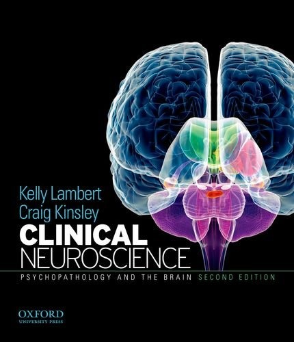 Clinical Neuroscience: Psychopathology and the Brain 9780199737055