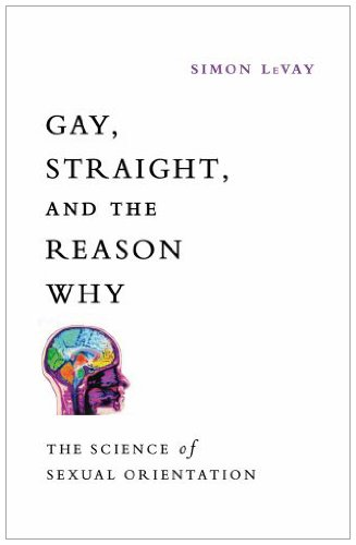 Gay, Straight, and the Reason Why: The Science of Sexual Orientation 9780199737673