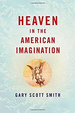 Heaven in the American Imagination 9780199738953