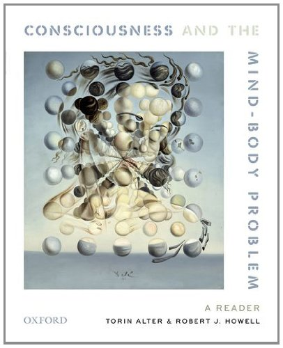 Consciousness and the Mind-Body Problem: A Reader 9780199739240
