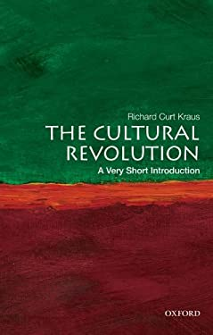 The Cultural Revolution: A Very Short Introduction 9780199740550