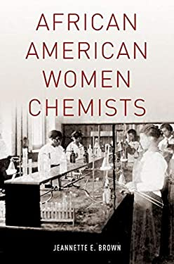 African American Women Chemists 9780199742882