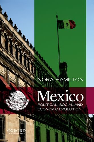 Mexico: Political, Social and Economic Evolution 9780199744039