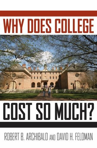 Why Does College Cost So Much? 9780199744503