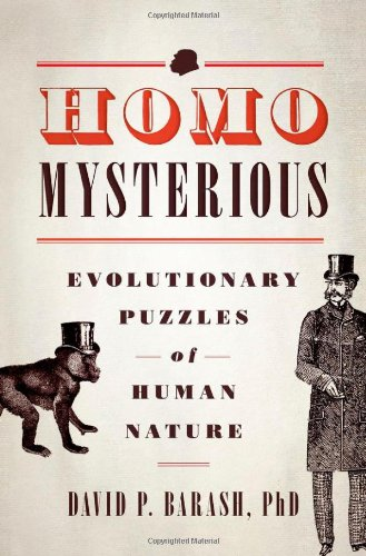 Homo Mysterious: Evolutionary Puzzles of Human Nature 9780199751945