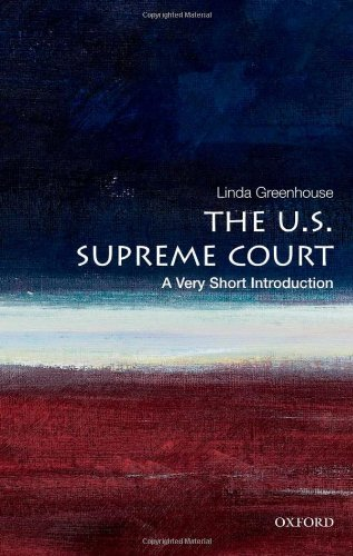The U.S. Supreme Court: A Very Short Introduction 9780199754540