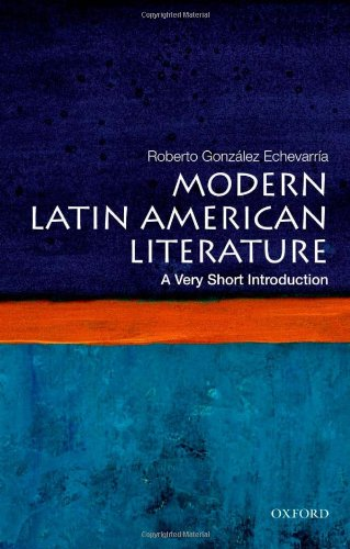 Modern Latin American Literature: A Very Short Introduction 9780199754915