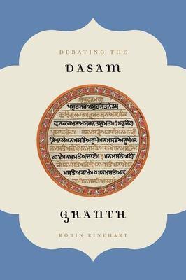 Debating the Dasam Granth 9780199755066