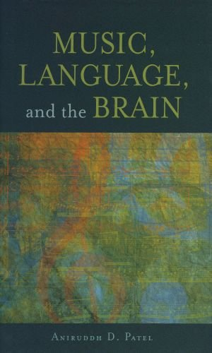Music, Language, and the Brain 9780199755301